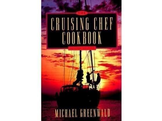 Cruising Chef Cookbook, 2nd Ed. ( Seyirde Şefin Yemek Kitabı, 2 nci Baskı) Görseli