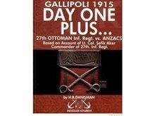 Day One Plus - Gallipoli 1915
