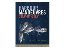 Harbour Manoeuvres - Step By Step