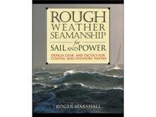 Rough Weather Seamanship for Sail & Power