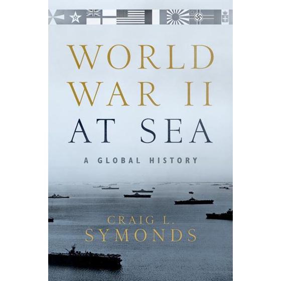World War II at Sea: A Global HistoryHardcover – Illustrated, May 2, 2018 Görseli