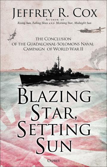 Blazing Star, Setting Sun: The Guadalcanal-Solomons Campaign November 1942–March 1943 Görseli
