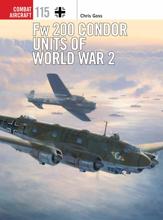 Fw 200 Condor Units of World War 2 (Combat Aircraft)