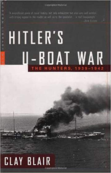 Hitler's U-Boat War: The Hunters, 1939-1942 (Modern Library War Book 1) Görseli