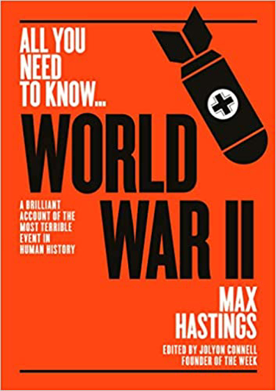 World War 2: A Graphic Account of the Greatest and Most Terrible Event in Human History Görseli