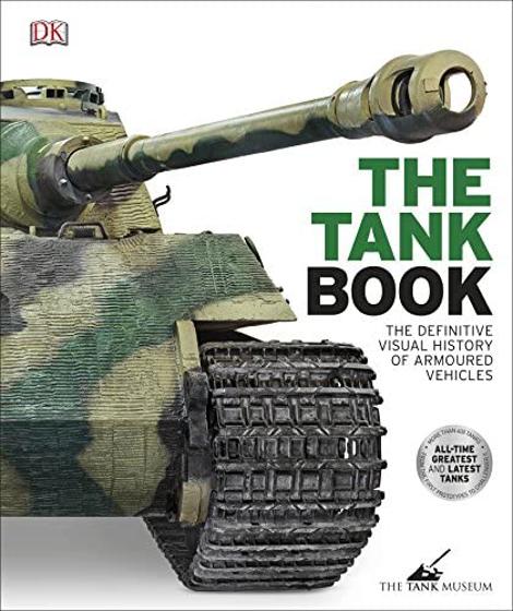 Tank: The Definitive Visual History of Armored Vehicle Görseli