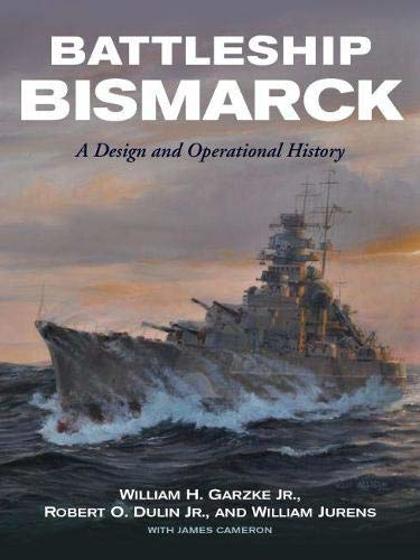 Battleship Bismarck: A Design and Operational History Görseli