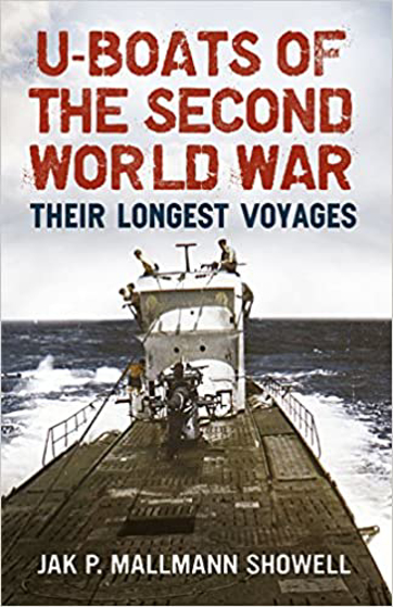 U-Boats of the Second World War: Their Longest Voyages Görseli