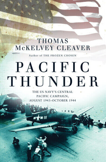 Pacific Thunder: The US Navy's Central Pacific Campaign, August 1943–October 1944 Görseli