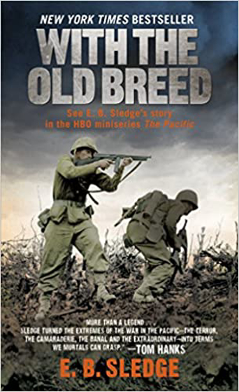With the Old Breed: At Peleliu and Okinawa – January 1, 1981 Görseli